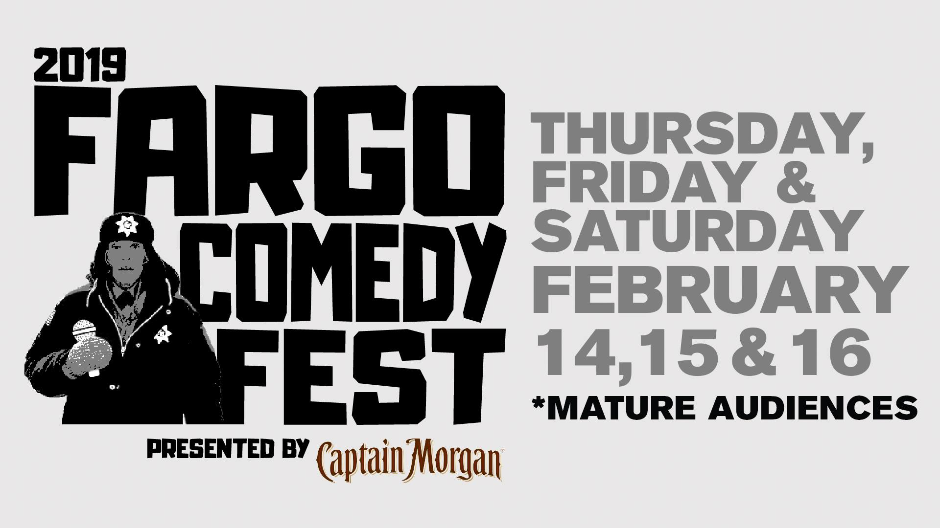 2019 Fargo Comedy Fest Presented By Captain Morgan 02 14 19