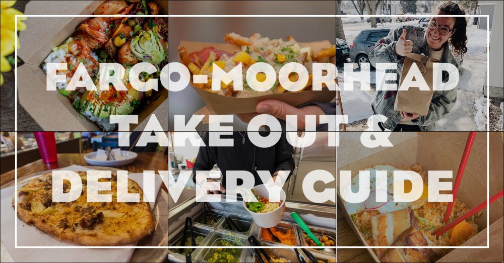 Takeout And Delivery Guide Covid 19 Visit Fargo Moorhead